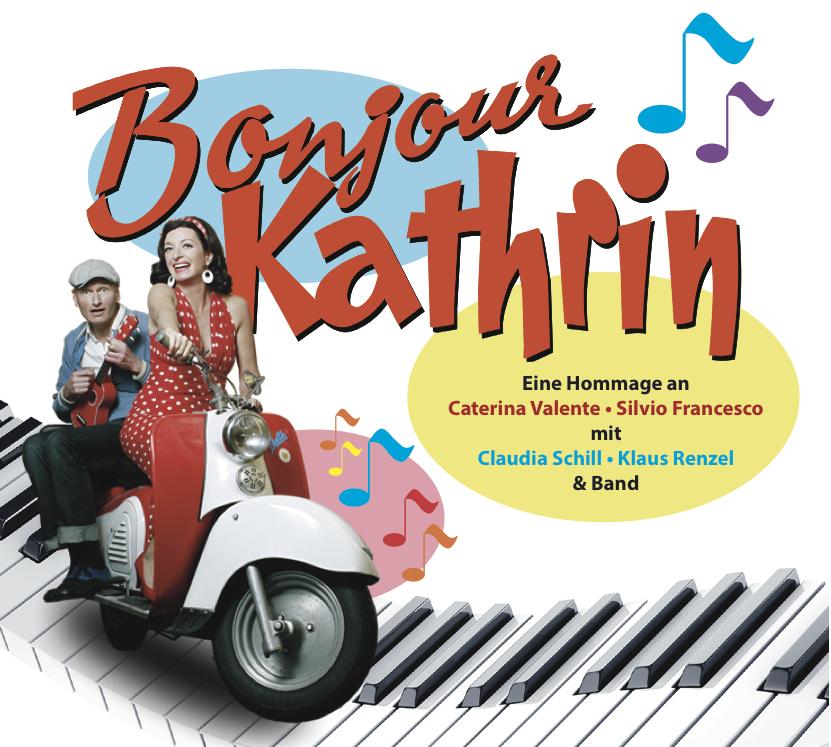 Bonjour Kathrin – Hommage an Caterina Valente und Silvio Francesco